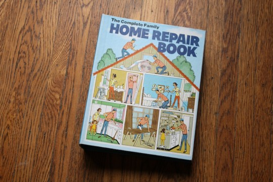 Flashback: The 1970's edition of The Complete Family Home Repair Book