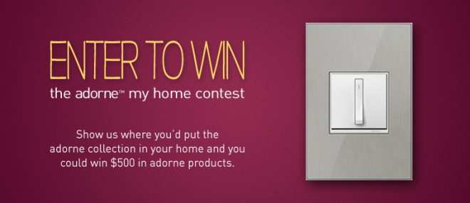 Win $500 from Legrand for new electrical outlets and switches from the Adorne line.